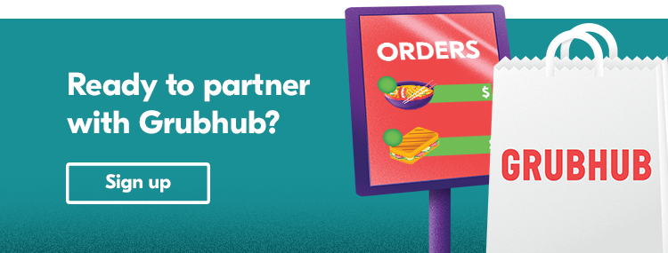Sign up with Grubhub for Restaurants