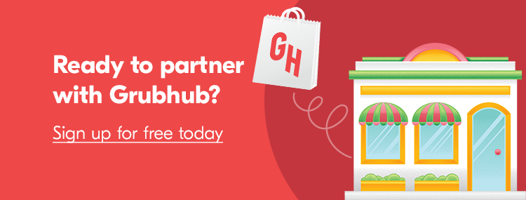 Get started with Grubhub for Restaurants