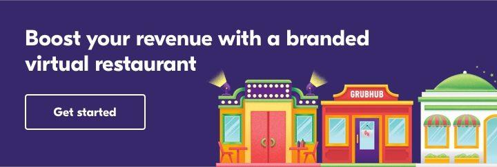Grubhub Branded Virtual Restaurants